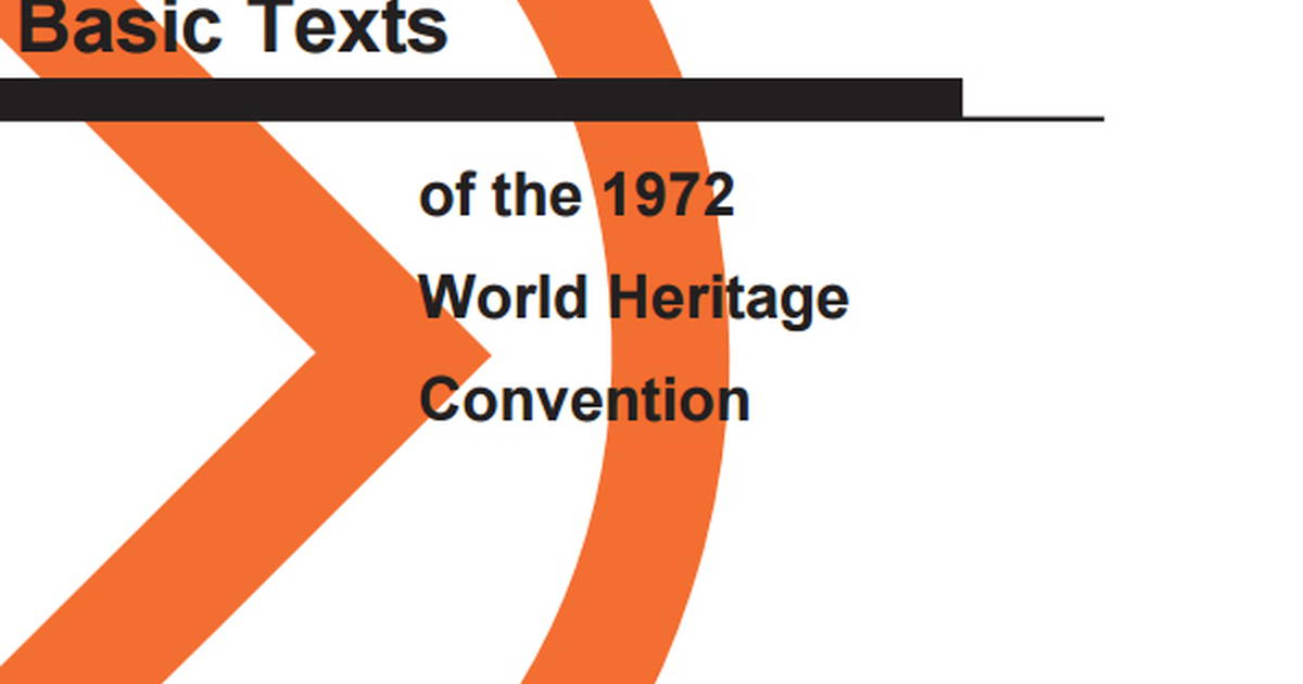 World heritage centre basic texts of the 1972 world heritage world heritage centre basic texts of the 1972 world heritage convention edition october 2017 publicscrutiny Images
