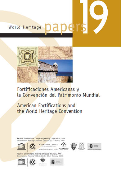 World Heritage Papers 19 American Fortifications And The World